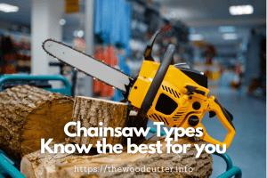 best Chainsaw Types