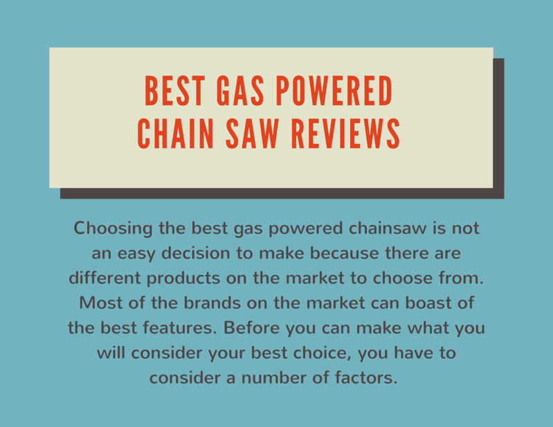 gas powered chain saw reviews