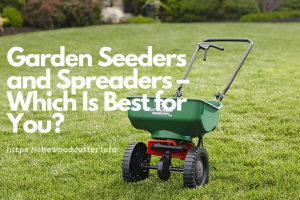 Best Garden Seeders