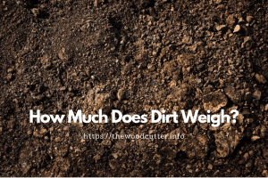 A Cubic Yard Of Dirt Weigh