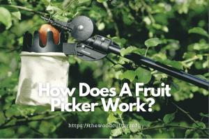 How Does A Fruit Picker Work