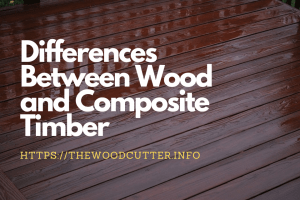 Wood and Composite Timber